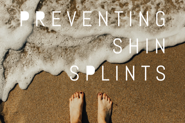 Preventing Shin Splints and Foot Pain