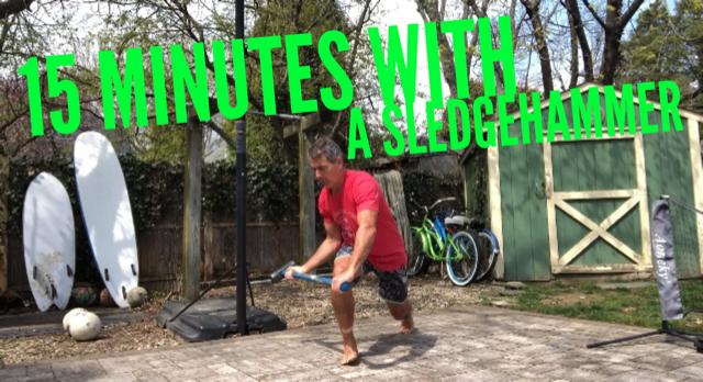15 Minute Sledgehammer Workout